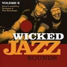 Wicked Jazz Sounds, Vol. 6
