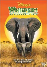 Whispers: An Elephant s Tale