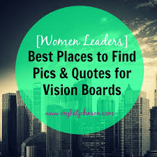 Quotes About Vision Classy Best Places To Find Pics Quotes For Vision Boards Eryka T