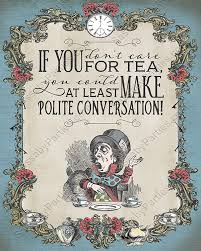 Mad Hatter Quotes Classy Mad Hatter Tea Party Quote Poster Alice In Wonderland Mad Hatter Tea