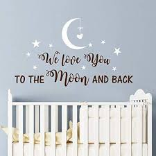 We Love You to the Moon and Back <b>Wall Decal Nursery Quote</b> ...