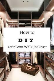 easy diy how to build a walk in closet everyone will envy cozy design attractive building a walk in closet small bedroom