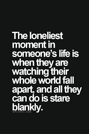 Falling Apart Quotes 98 Awesome Top 24 Sad Quotes Pinterest Lonely Famous Quotes And 24th