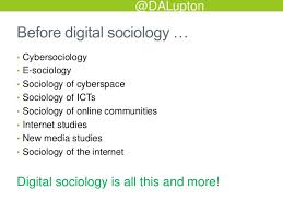 digital sociology beyond the digital to the sociological  sociological life 2