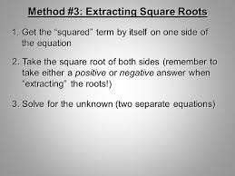 solve for the unknown two separate equations method 3 extracting square roots 1