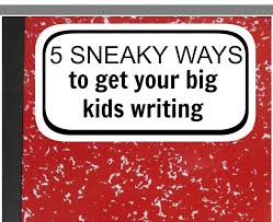 best writing games ideas teaching writing scholastic parents raise a reader sneaky ways to get your big kid writing believe it