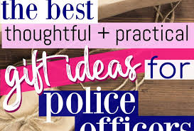 the best thoughtful and practical gifts for police officers
