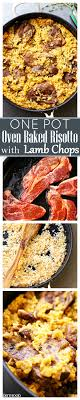 Moms One Pot Oven Baked Risotto With Lamb Chops Recipe A Super