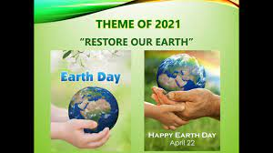 Earth day 2021| theme of world earth day 2021