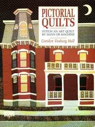 Pictorial Quilts: Stitch an Art Quilt by Hand or Machine by ... & 848588 Adamdwight.com