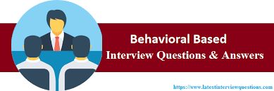 Behavior Based Interview Questions And Answers Top 15 Behavioral Based Interview Questions And Answers 2019
