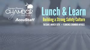 greater florence chamber of commerce chamber lunch learn please join the florence chamber and accustaff for a lunch and learn opportunity on improving safety at your organization and preparing your team for osha