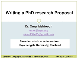 writing a research proposal 1 writing a phd research proposal school of languages literacies translation