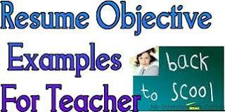 Objective For School Teacher Resume Teacher Resume Objective Statement for Teachers 71