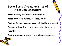 brief survey of american literature ppt  some basic characteristics of american literature