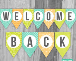 printable welcome home banner template welcome back to school signs group 80