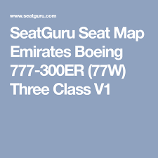 Seatguru Seat Map Emirates Boeing 777 300er 77w Three