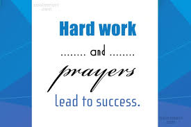 success quotes and sayings images pictures coolnsmart success quote hard work and prayers lead to success