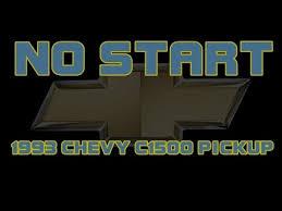 ⭐ 1993 chevy silverado c1500 pickup no start no crank ⭐ 1993 chevy silverado c1500 pickup no start no crank