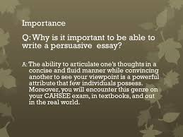 persuasive essay objective we will define components of and write  q why is it important to be able to write a persuasive essay