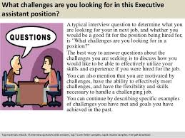 interview questions for executive assistant interview questions for executive assistant position all