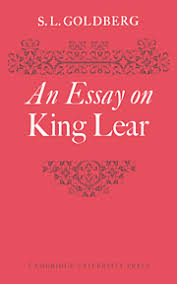 an essay on king lear by s l goldberg