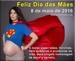 Resultado de imagem para dia das mães 2016