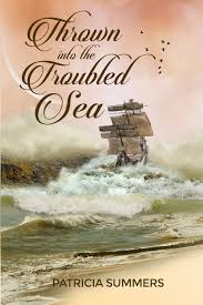 Amazon.com: Thrown Into the Troubled Sea (9781480979116): Summers,  Patricia: Books