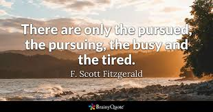 Busy Quotes Magnificent F Scott Fitzgerald Quotes BrainyQuote