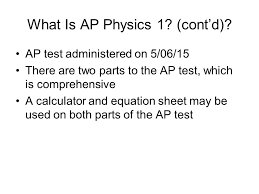 what is ap physics 1 cont d