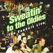 Sweatin' to the Oldies: The Vandals Live [Bonus Tracks]