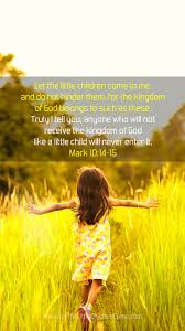 Precious one, so small, s o sweet, dancing in on angel feet. Bible Verses About Children Quotes From Scripture About Kids