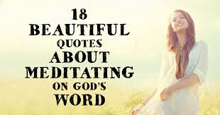 Beautiful Quotes On God Best of 24 Beautiful Quotes About Meditating On God's Word ChristianQuotes