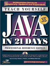 Teach Yourself Java In 21 Days: Professional Reference Edition (Sams ...