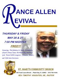 rance allen is coming to plant city plant city church revival flyer rance allen who will be appearing at st mary s community church in plant city on 26 27 is an american pastor and gospel musician