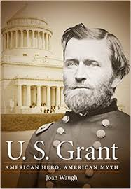 Ulysses S Grant Quotes Inspiration U S Grant American Hero American Myth Civil War America Joan