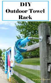 make this easy diy outdoor towel rack this summer in less than 30 minutes