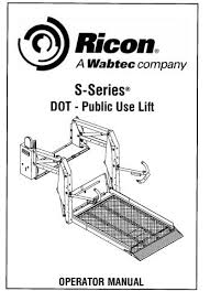 ricon s series® dot public use wheelchair lift wabtec corporation ricon s series wheelchair lift wiring diagram ricon s series® dot public use wheelchair lift