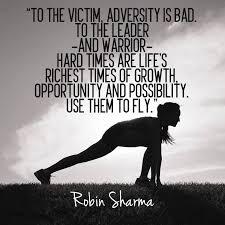 Bad Leadership Quotes Gorgeous Quote Of Robin S Sharma QuoteSaga