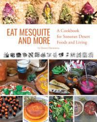Presentation Foods Desert Harvesters Appreciating The Native Foods Of The