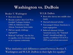 e b dubois and booker t washington compare and contrast essay w e b dubois and booker t washington compare and contrast essay