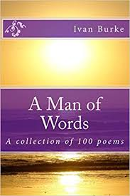 Amazon   A Man of Words: A collection of 100 Poems   Burke, Ivan   African