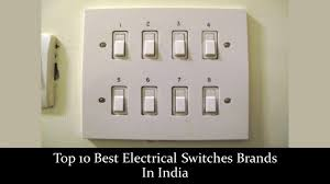 Best Light Switches In India Top 10 Best Electrical Switches Brands In India