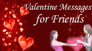 happy valentine s day friends.  Valentine Happy Valentine Day Messages Friends Intended S P
