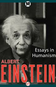 essays in humanism by albert einstein