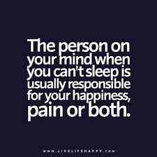 Mind Quotes Gorgeous The Person On Your Mind When You Can't Sleep Is Usually Responsible