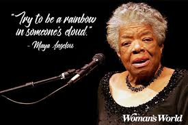 Quotes By Maya Angelou That Still Inspire Us Today Woman's World Magnificent Maya Angelou Quotes