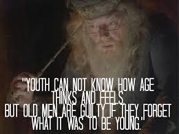 Old People Quotes Best Best Dumbledore Quotes POPSUGAR Smart Living