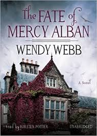 Amazon | The Fate of Mercy Alban | Webb, Wendy, Potter, Kirsten | Ghosts