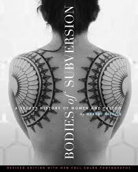 Leroy always dreamt of winning against monaco and on the day. Bodies Of Subversion A Secret History Of Women And Tattoo Third Edition Amazon De Mifflin Margot Fremdsprachige Bucher